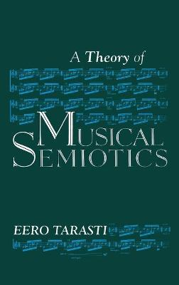 A Theory of Musical Semiotics
