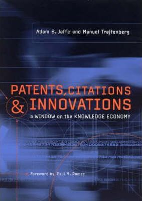 Patents, Citations and Innovations  A Window on the Knowledge Economy