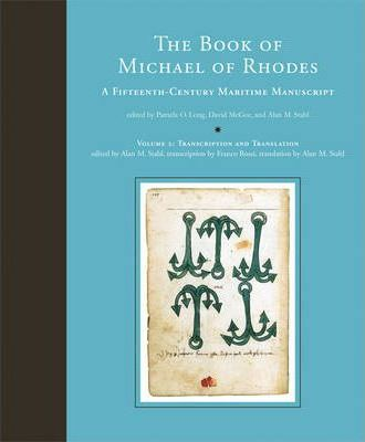 The The Book of Michael of Rhodes: A Fifteenth-Century Maritime Manuscript: The Book of Michael of Rhodes Transcription and Translation Vol. 2