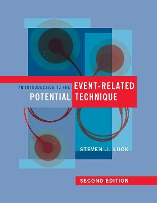 An Introduction to the Event-Related Potential Technique - Steven J. Luck
