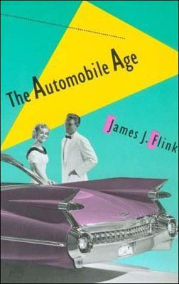 The Automobile Age