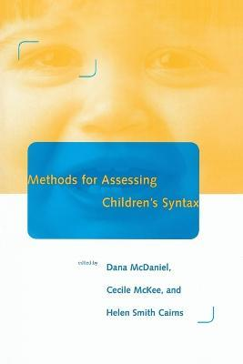 Methods for Assessing Children's Syntax