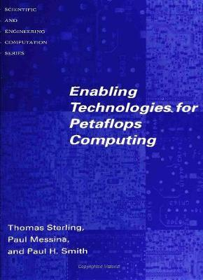 Enabling Technologies for PetaFLOPS Computing
