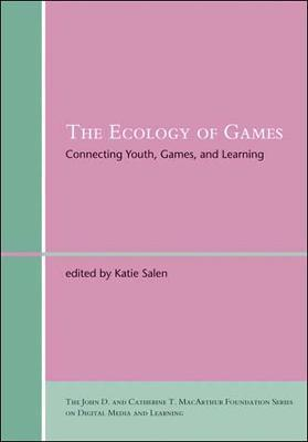 The Ecology of Games : Connecting Youth, Games, and Learning
