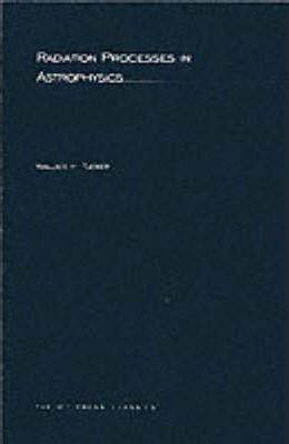 Radiation Processes In Astrophysics