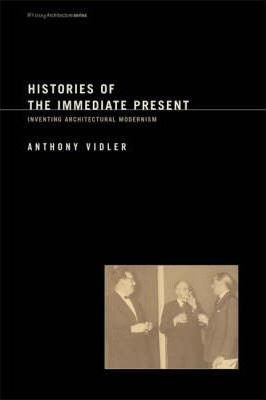 Histories of the Immediate Present