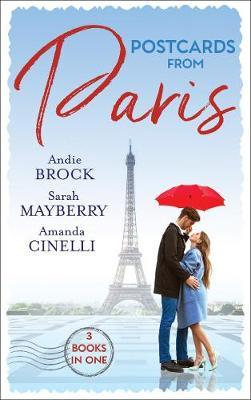Postcards From Paris  Bound by His Desert Diamond / Amorous Liaisons / the Secret to Marrying Marchesi