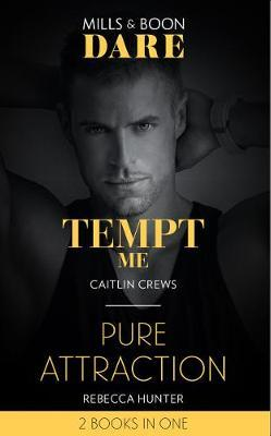 Tempt Me / Pure Attraction
