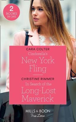 Cinderella's New York Fling / In Search Of The Long-Lost Maverick