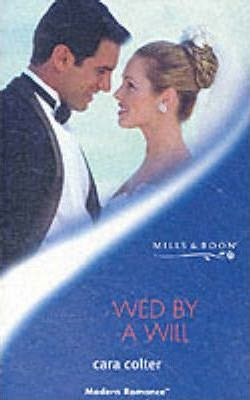 Wed by a Will