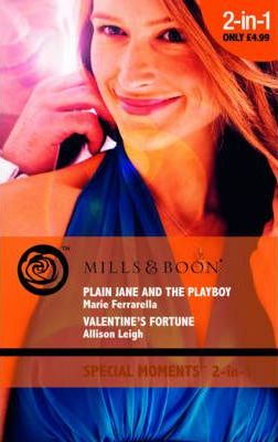 Plain Jane and the Playboy: AND Valentines Fortune