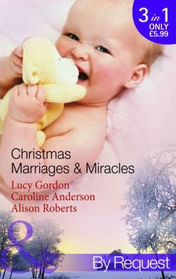 Christmas Marriages & Miracles