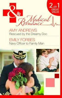 Rescued by the Dreamy Doc: AND Navy Officer to Family Man