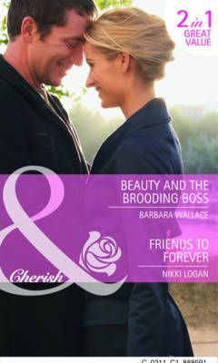 Beauty and the Brooding Boss: AND Friends to Forever
