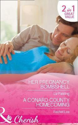 Her Pregnancy Bombshell: Conard County: The Next Generation Book 34