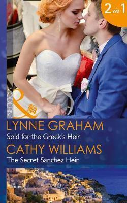 Sold for the Greek's Heir : Lynne Graham : 9780263925234