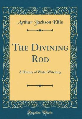 The Divining Rod