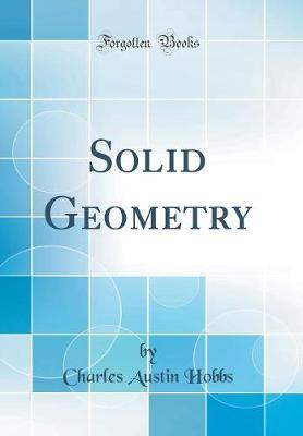 Solid Geometry (Classic Reprint)
