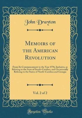 Memoirs of the American Revolution, Vol. 2 of 2