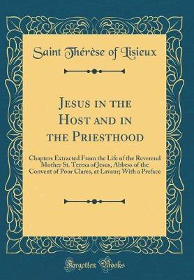 Jesus in the Host and in the Priesthood