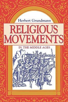 Grundmann H. Religious Movements in the Middle Ages