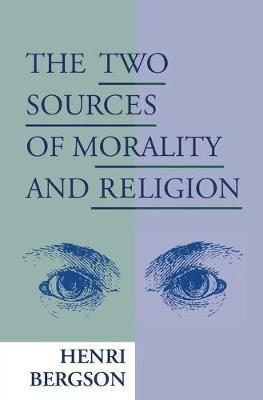 The Two Sources of Morality and Religion
