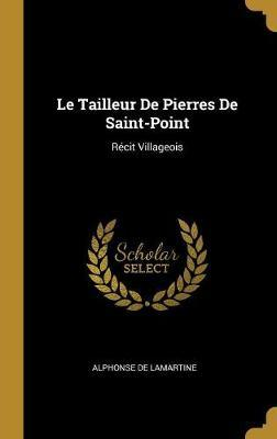 Le Tailleur de Pierres de Saint-Point  Recit Villageois