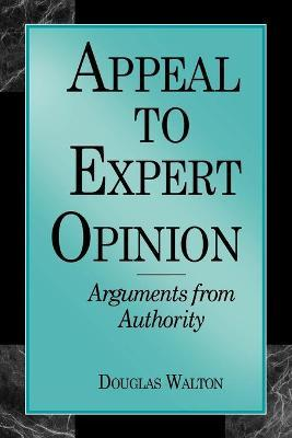 Appeal to Expert Opinion: Arguments from Authority