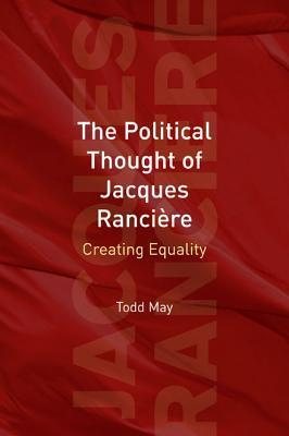 The Political Thought of Jacques Ranciere