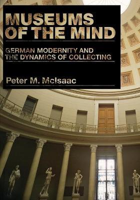 Online PDF Museums of the Mind : German Modernity and the