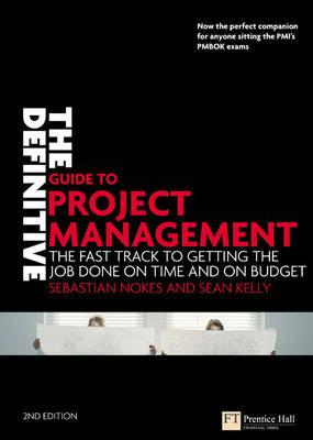 The Definitive Guide to Project Management