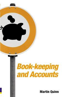 Book-keeping and Accounts for Entrepreneurs