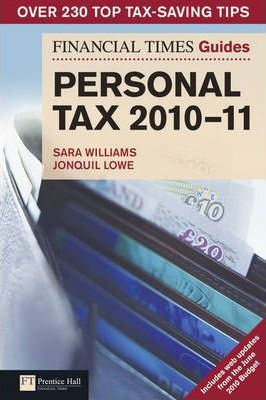 FT Guide to Personal Tax 2010-2011