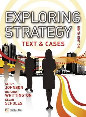 Exploring Strategy Text & Cases Plus MyStrategyLab and The Strategy Experience Simulation