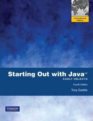 Starting Out With Java Early Objects Tony Gaddis
