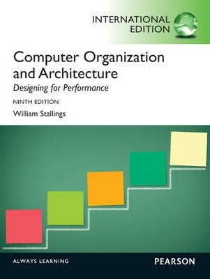 Computer Organization and Architecture: International Edition