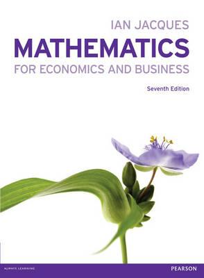 Mathematics for Economics and Business with MyMathLab Global access card