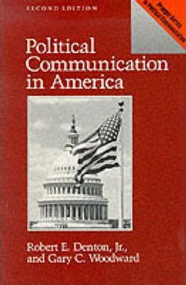 Political Communication in America, 2nd Edition
