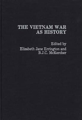 The Vietnam War as History