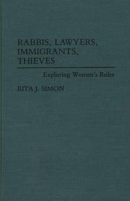 Rabbis, Lawyers, Immigrants, Thieves