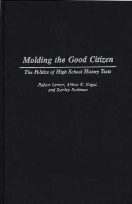 Moulding the Good Citizen