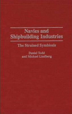 Navies and Shipbuilding Industries