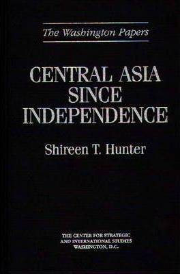 Central Asia Since Independence