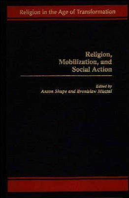 Religion, Mobilization, and Social Action