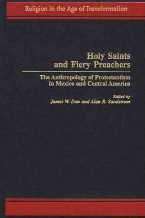 Holy Saints and Fiery Preachers