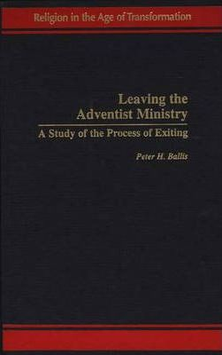 Leaving the Adventist Ministry