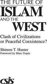 The Future of Islam and the West