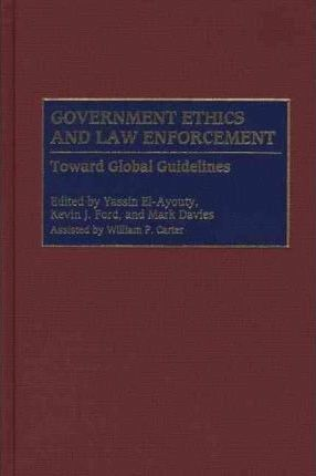Government Ethics and Law Enforcement