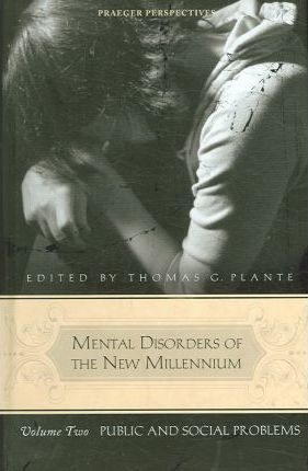Mental Disorders of the New Millennium