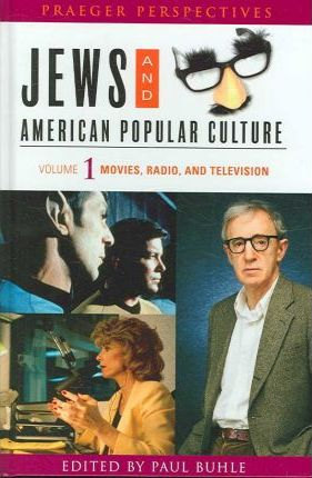 Jews and American Popular Culture
